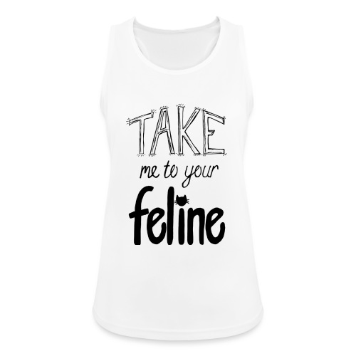 Take Me To Your Feline! - Women's Breathable Tank Top