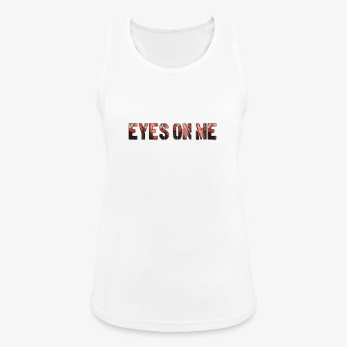 EYES ON ME - Camiseta de tirantes transpirable mujer