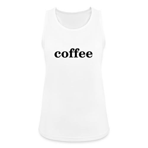 Kaffee - Frauen Tank Top atmungsaktiv