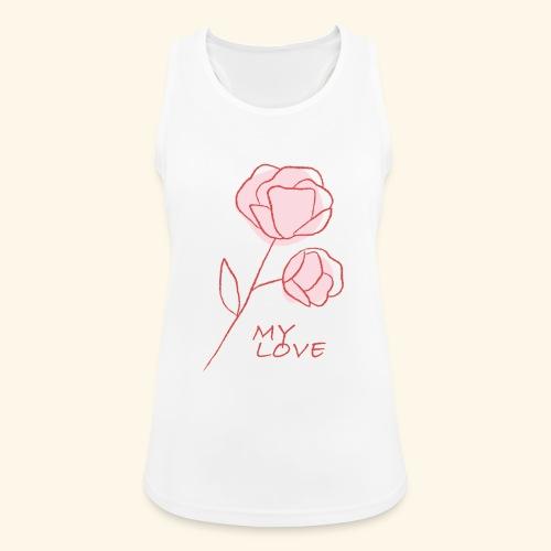 Rose My Love - Mon Amour - Saint valentin - Débardeur respirant Femme