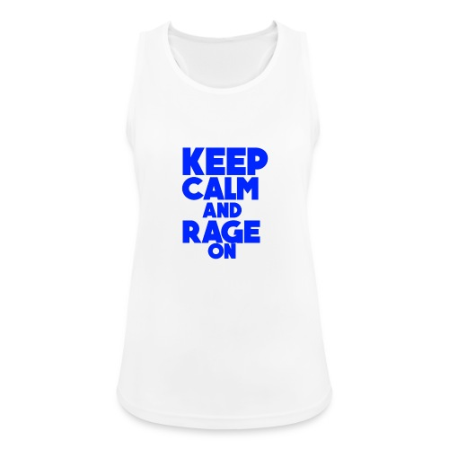 KeepCalmAndRageOn - Women's Breathable Tank Top
