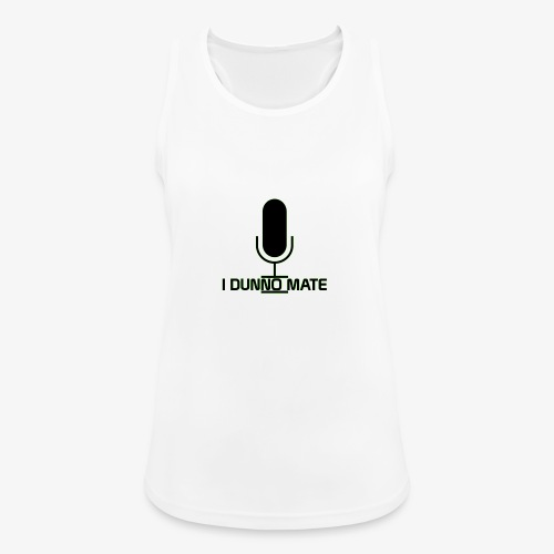 I Dunno Mate Logo - Women's Breathable Tank Top