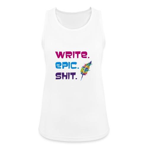 Write.Epic.Shit by www.Schreiben-im-Flow.de - Frauen Tank Top atmungsaktiv