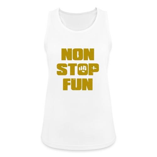 Non Stop Fun - Frauen Tank Top atmungsaktiv