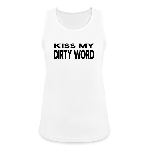 Kiss my dirty word - Women's Breathable Tank Top