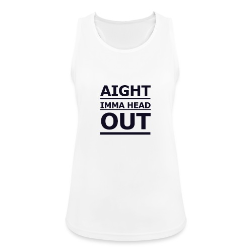 Aight Imma Head Out - Women's Breathable Tank Top