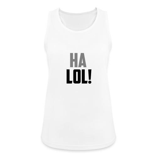 The CrimsonAura 'Ha LOL!' Stream Quote. - Women's Breathable Tank Top