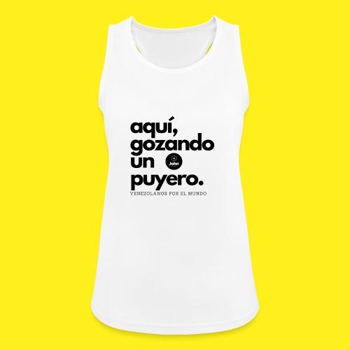 aqui gozando un puyero - Camiseta de tirantes transpirable mujer