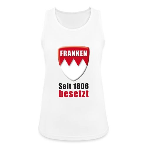 Franken - Seit 1806 besetzt! - Frauen Tank Top atmungsaktiv
