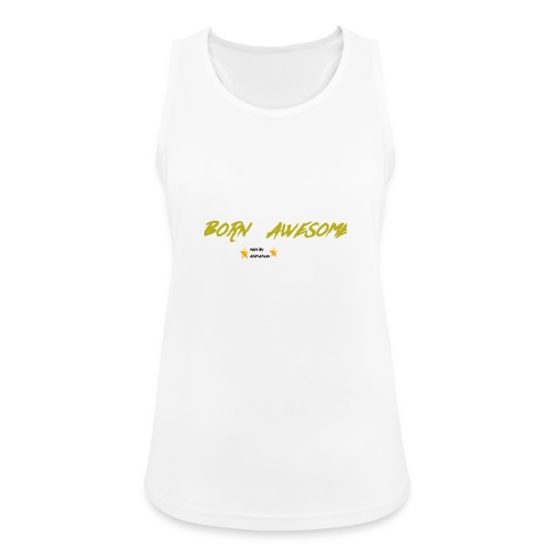 born awesome - Women's Breathable Tank Top