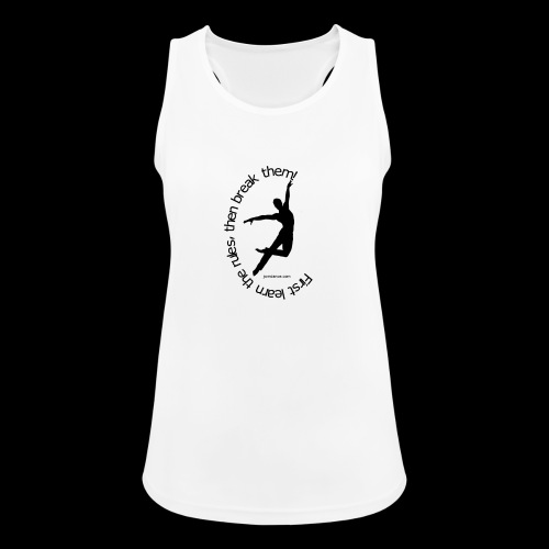 First learn the rules png - Frauen Tank Top atmungsaktiv