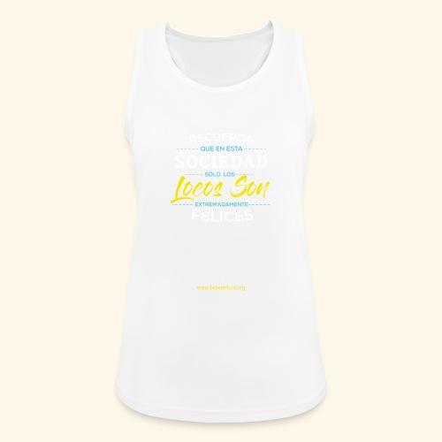Extremadamente Felices - Camiseta de tirantes transpirable mujer