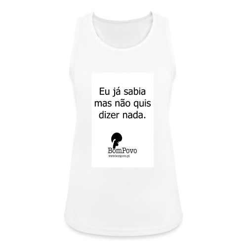 eujasabiamasnaoquisdizernada - Women's Breathable Tank Top