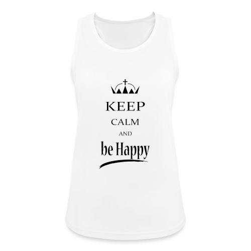 keep_calm and_be_happy-01 - Top da donna traspirante