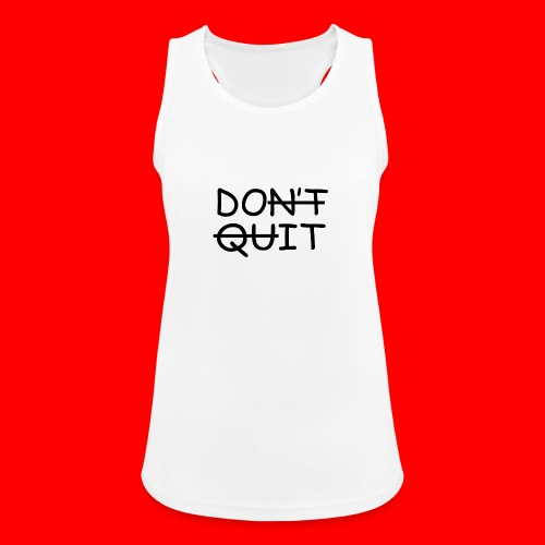 Don't Quit, Do It - Dame tanktop åndbar