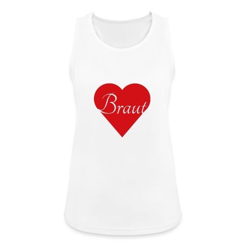 Braut - Frauen Tank Top atmungsaktiv