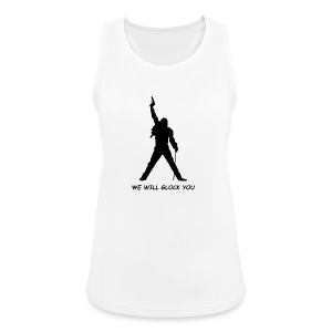 WE WILL GLOCK YOU - Frauen Tank Top atmungsaktiv