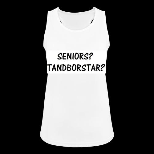 Seniors? Tandborstar? - Andningsaktiv tanktopp dam