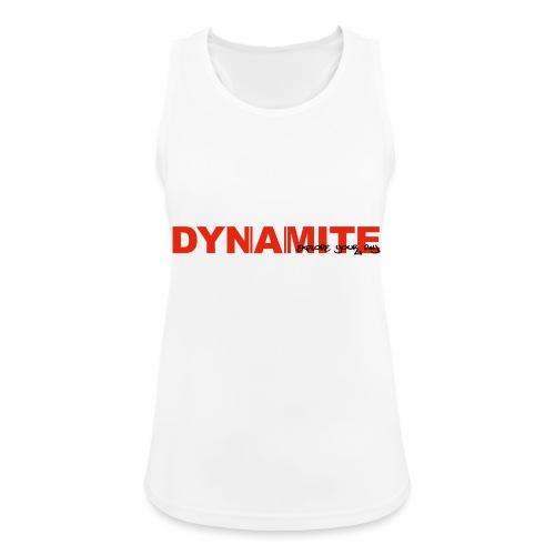 DYNAMITE - Explode your day! - Andningsaktiv tanktopp dam