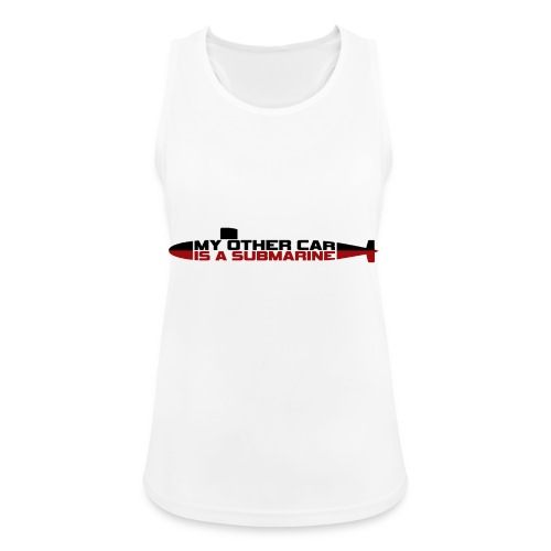 My other car is a Submarine! - Women's Breathable Tank Top