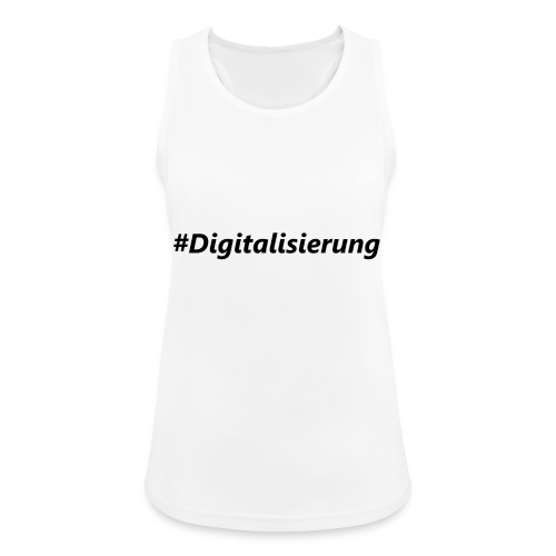 #Digitalisierung black - Frauen Tank Top atmungsaktiv