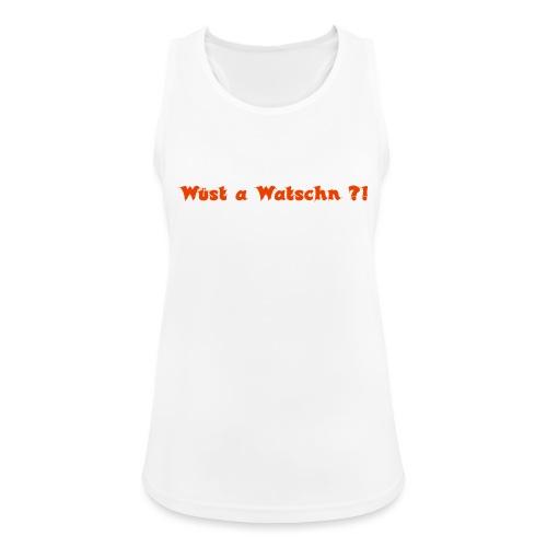 Wüst a Watschn?! - Frauen Tank Top atmungsaktiv