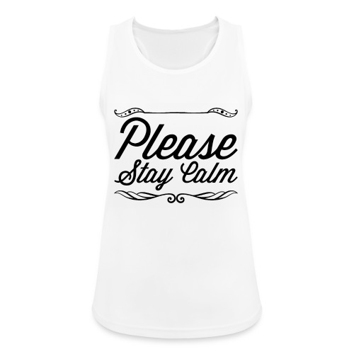 Please Stay Calm - Women's Breathable Tank Top