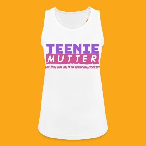 Teenie Mutter - Frauen Tank Top atmungsaktiv