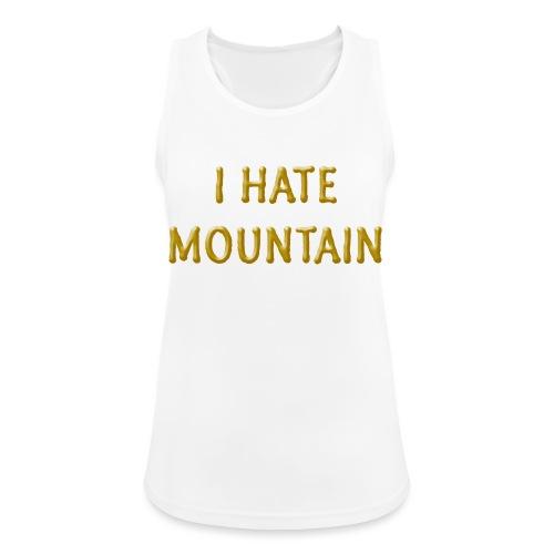 hate mountain - Frauen Tank Top atmungsaktiv