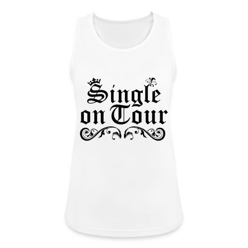 Single on Tour - Frauen Tank Top atmungsaktiv