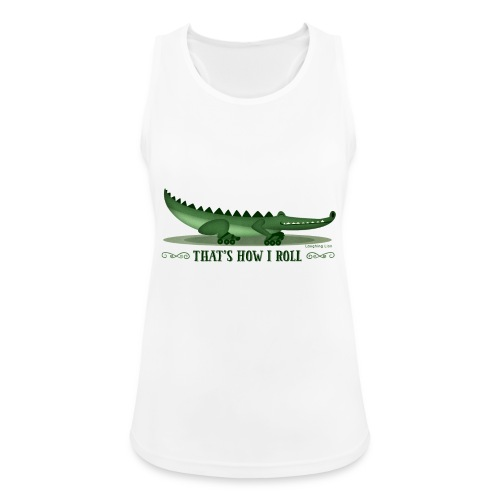 That s How I Roll - Women's Breathable Tank Top