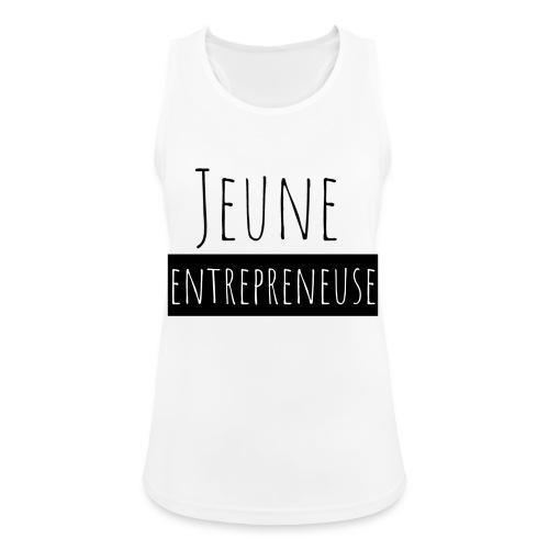 Jeune Entrepreneuse - Débardeur respirant Femme