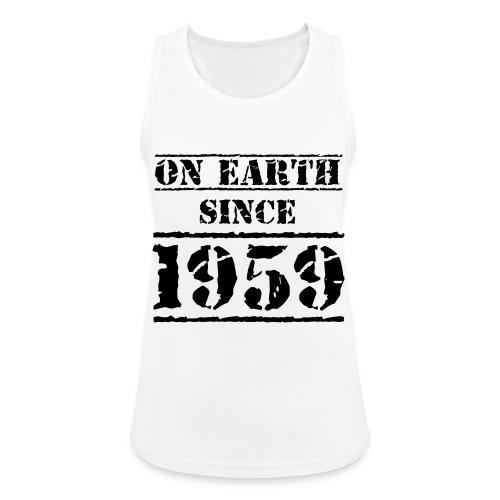 on Earth since 1959 60 Geburtstag Happy Birthday - Women's Breathable Tank Top