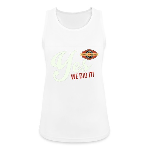YES-we did it_white - Frauen Tank Top atmungsaktiv