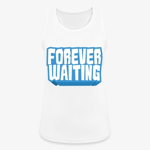 Forever Waiting - Women's Breathable Tank Top