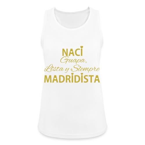 Guapa lista y siempre Madridista - Top da donna traspirante