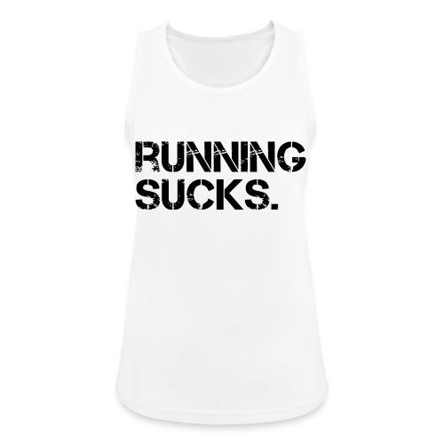 Running Sucks - Frauen Tank Top atmungsaktiv