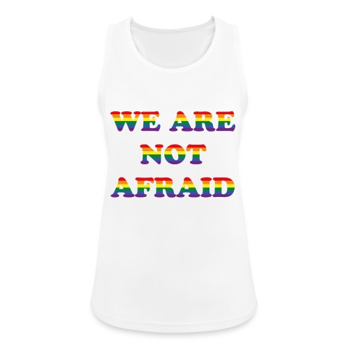 We are not afraid - Women's Breathable Tank Top