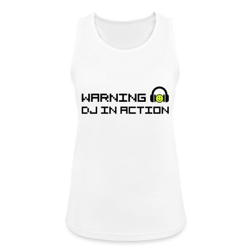 Warning DJ in Action - Vrouwen tanktop ademend