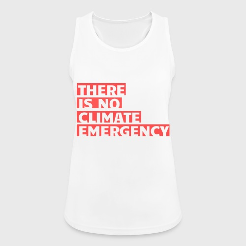 There is no climate emergency - Naisten tekninen tankkitoppi