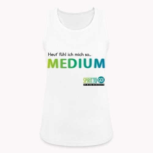 Heut´fühl ich mich so.... MEDIUM - Frauen Tank Top atmungsaktiv