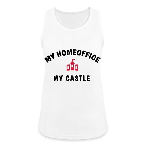 MY HOMEOFFICE MY CASTLE - Frauen Tank Top atmungsaktiv