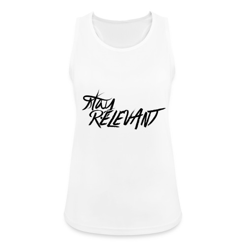 stay relevant png - Women's Breathable Tank Top
