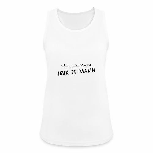 JE ... DEMAIN Jeux de Malin - Débardeur respirant Femme
