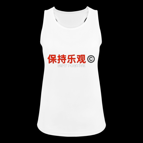 Stay Positive - Women's Breathable Tank Top