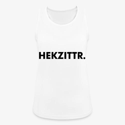HEKZITTR. - Vrouwen tanktop ademend actief