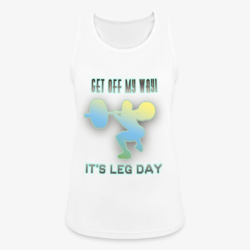 It's Leg Day Women - Débardeur respirant Femme