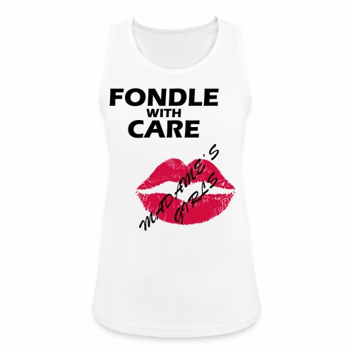 Fondle with Care - Women's Breathable Tank Top