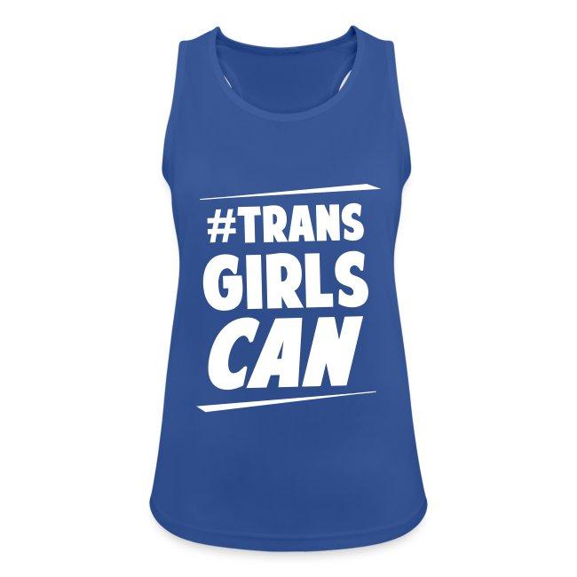 #TransGirlsCan white
