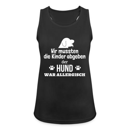 Hund war allergisch - Frauen Tank Top atmungsaktiv